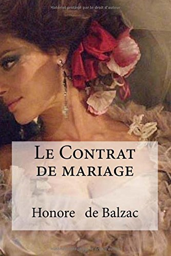 Le Contrat de Mariage: Balzac, Honore