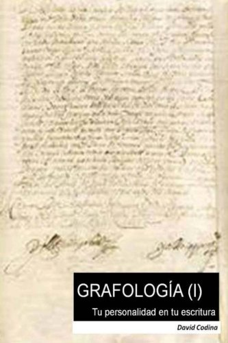 9781533462855: GRAFOLOGÍA (I). Tu personalidad en tu escritura (Volume 1) (Spanish Edition)