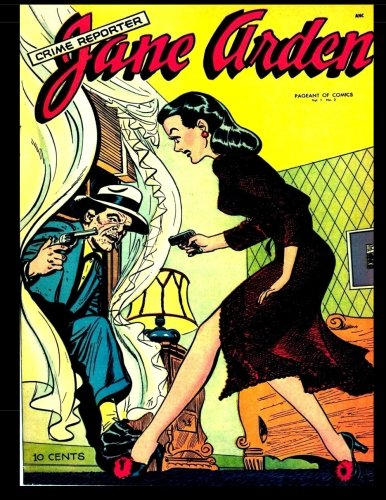 Pageant of Comics #2: Jane Arden -: Therrian, Kari A
