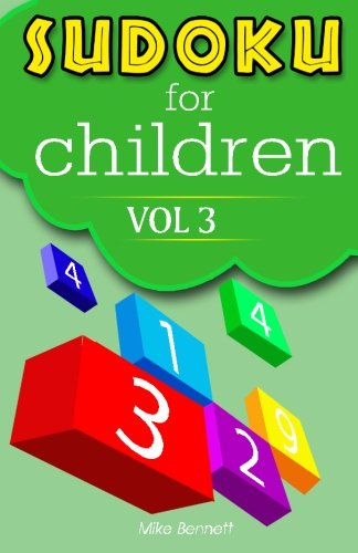 9781533464217: Sudoku For Children Vol 3: Intelligence at Play (Volume 3)
