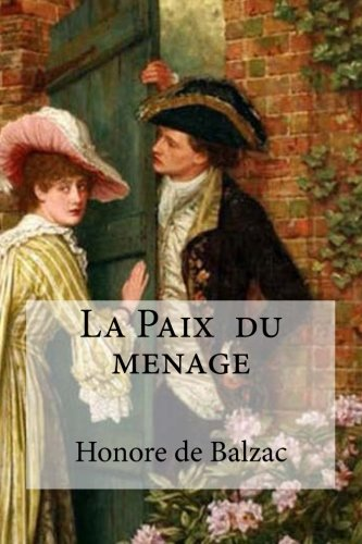 coincidence harms the two characters in important ways in that pig of a morin and la paix du menage  Mbr bookwatch volume there are more important things in life than worrying whether the story line is character driven obviously first by the two lead.