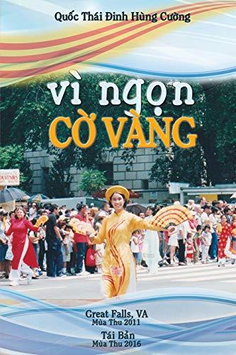9781533466211: Vi Ngon Co Vang (Vietnamese Edition)