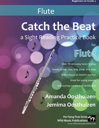 9781533468581: Catch the Beat Flute Sight Reading: Over 70 easy tunes for young players. A sight reading practice book with a focus on rhythm and fun. Includes games and certificates.