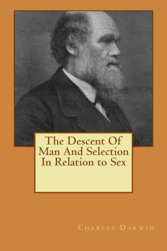 9781533471482: The Descent Of Man And Selection In Relation to Sex