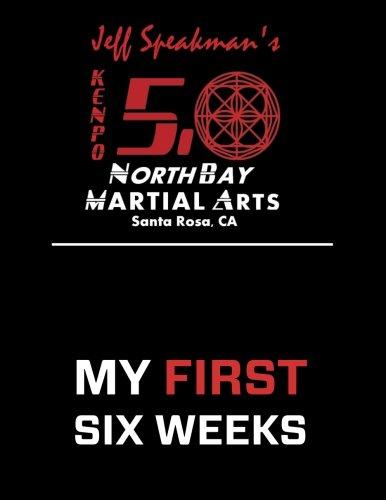 9781533476500: Jeff Speakman's Kenpo 5.0 North Bay Martial Arts My First Six Weeks