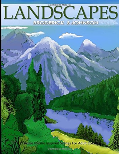 9781533479853: Landscapes: Creative Nature Inspired Scenes For Adult Coloring (Color To Live) (Volume 4)