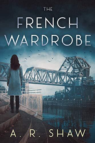 The French Wardrobe: Shaw, A. R.