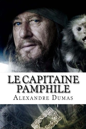 9781533486400: Le Capitaine Pamphile