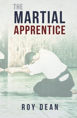 9781533491015: The Martial Apprentice: Life as a Live in Student of Japanese Jujutsu (The Warriors Way) (Volume 1)