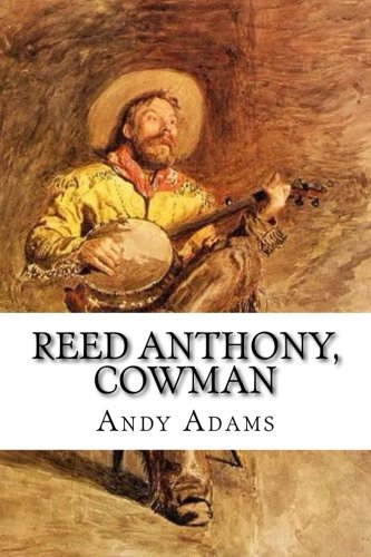 9781533491039: Reed Anthony, Cowman
