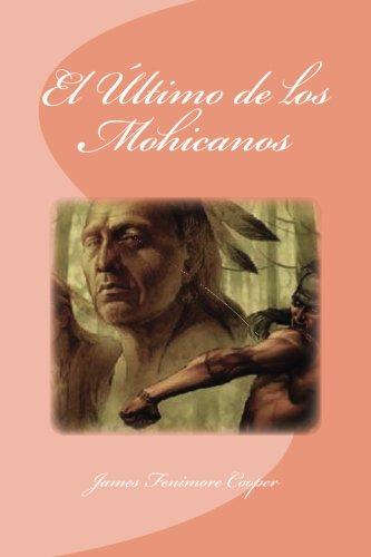9781533493361: El Último de los Mohicanos (Spanish Edition)