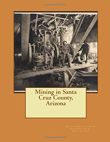 9781533493453: Mining in Santa Cruz County, Arizona