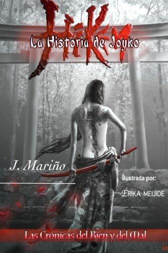 9781533493965: Hiken: La Historia de Joyko (Las Crónicas del Bien y del Mal, Saga)