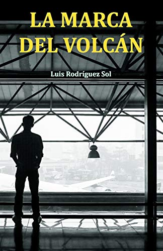 9781533495433: La marca del volcán (Spanish Edition)