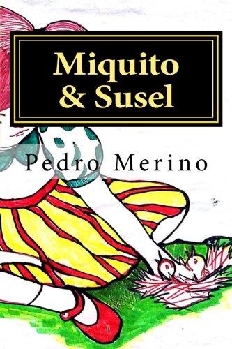 9781533495853: Miquito & Susel: Cuentos para niños (3) (Spanish Edition)