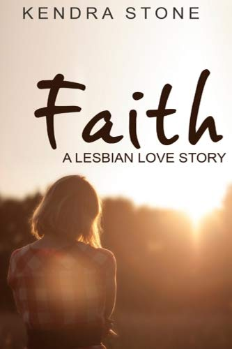 9781533499776: Lesbian: Faith: A Lesbian Love Story