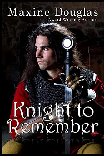 Knight to Remember: Douglas, Ms Maxine