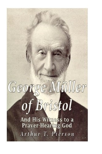 9781533502629: George Müller of Bristol and His Witness to a Prayer-hearing God