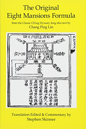 The Original Eight Mansions Formula: a Classic Ch'ing Dynasty feng shui text (Classic of Feng ...