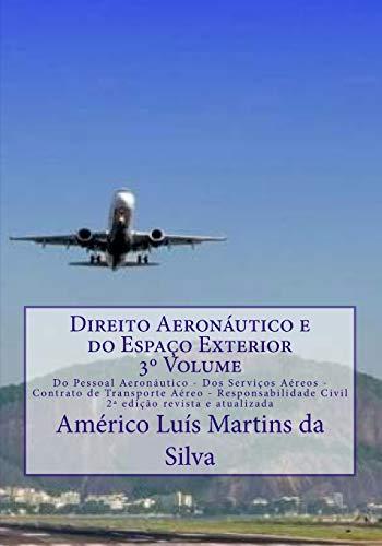 Direito Aeronautico E Do Espaco Exterior -: Americo Luis Martins