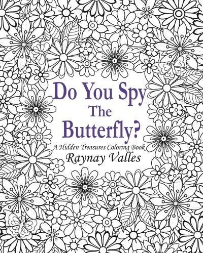 9781533515018: Do You Spy the Butterfly?: A Hidden Treasures Coloring Book