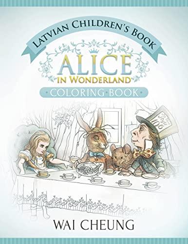 Latvian Children's Book: Alice in Wonderland (English: Cheung, Wai