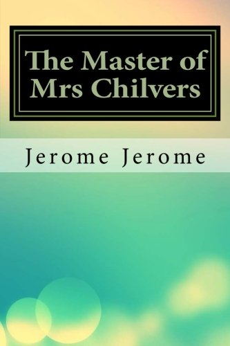 9781533519023: The Master of Mrs Chilvers