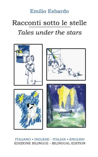 9781533520722: Racconti sotto le stelle - Tales under the stars: Edizione bilingue (Italiano-inglese) / Bilingual edition (Italian-English) (Italian Edition)