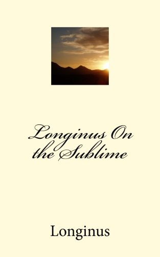 9781533521460: Longinus On the Sublime