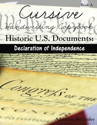 Cursive Handwriting Copybook: Historic U.S. Documents (Declaration: McCauley, Adrianne