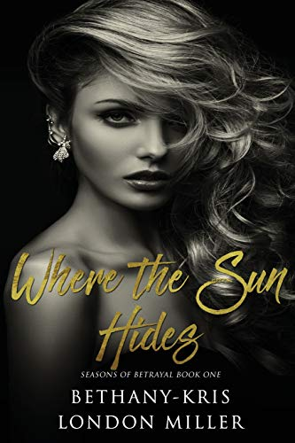 9781533525246: Where the Sun Hides (Seasons of Betrayal) (Volume 1)
