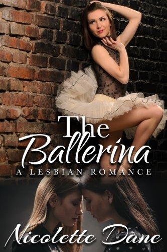 9781533525437: The Ballerina: A Lesbian Romance