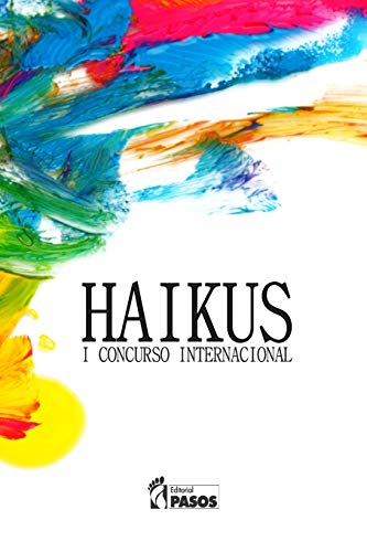 9781533526397: Haikus I Concurso Internacional (Spanish Edition)