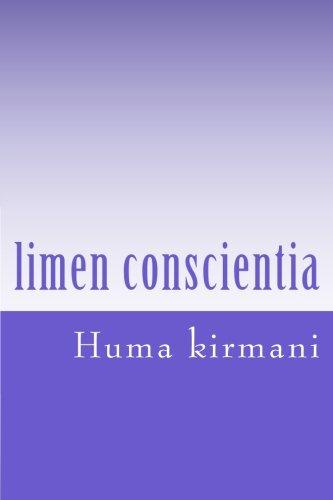 Limen Conscientia: Mythopoetic: Kirmani, Huma