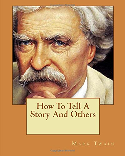 9781533530158: How To Tell A Story And Others
