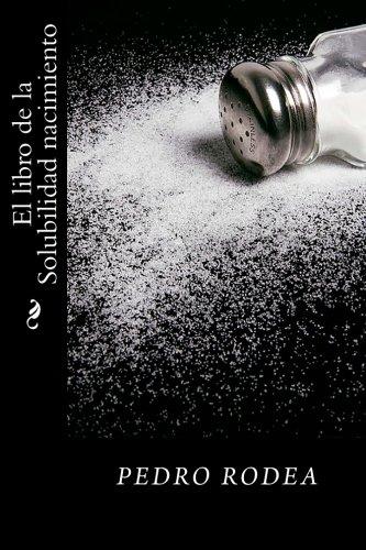 9781533536792: El libro de la Solubilidad nacimiento (Spanish Edition)