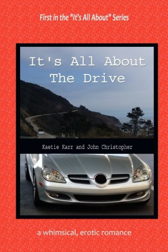 9781533538574: It's All About The Drive (Volume 1)