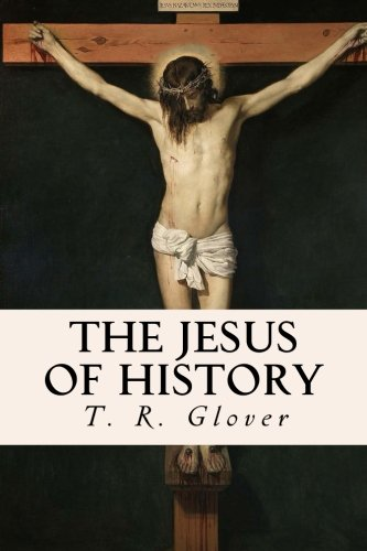 9781533543349: The Jesus of History