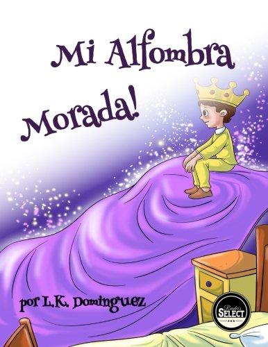 9781533544605: Mi Alfombra Morada! (Spanish Edition)