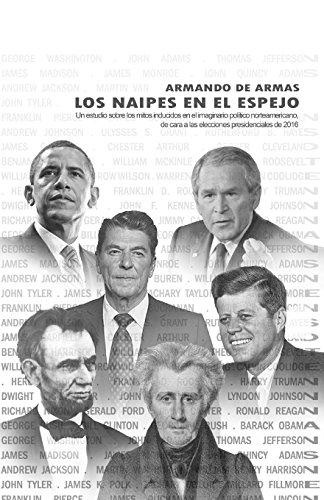Los Naipes En El Espejo (Paperback): Armando De Armas