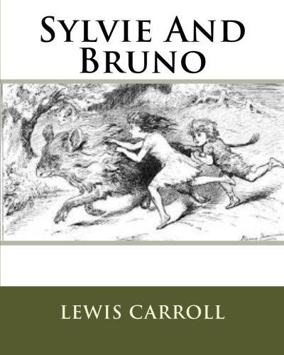 9781533548450: Sylvie And Bruno