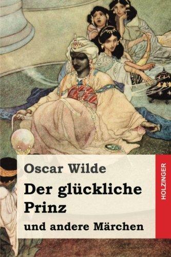 Der glückliche Prinz und andere Märchen (German: Oscar Wilde