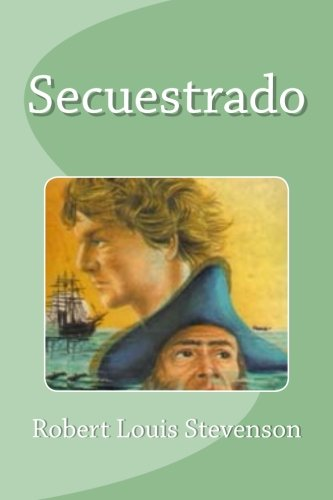 9781533550729: Secuestrado (Spanish Edition)