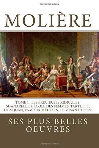 Molière: la collection complète de ses plus: Molière