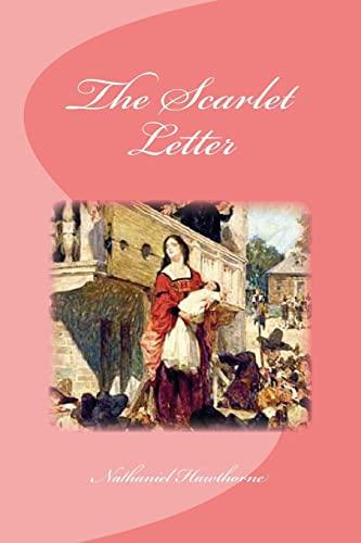9781533552228: The Scarlet Letter