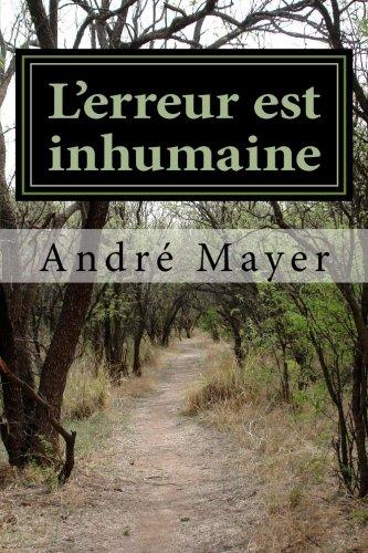 9781533553324: L'erreur est inhumaine (French Edition)