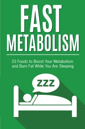 Fast Metabolism: 33 Foods to Boost Your: Frank Richards