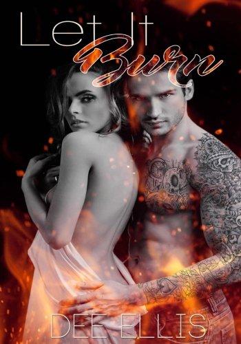 9781533557070: Let It Burn