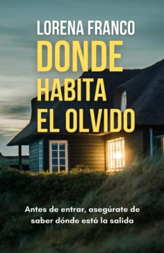 9781533559364: Donde habita el olvido (Spanish Edition)