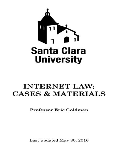 9781533564405: Internet Law Cases & Materials (2016 Edition)